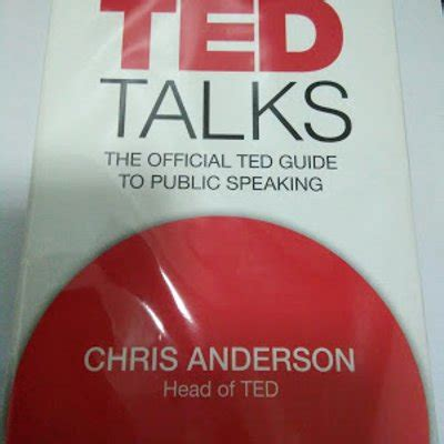 ted talks the official rancangan ted talks dan buku ted talks the official ted guide to public speaking