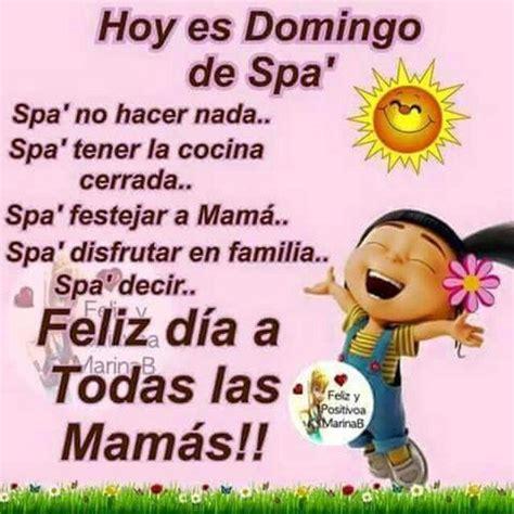 feliz dia de las madres images 17 best images about feliz d 205 a de las madres on
