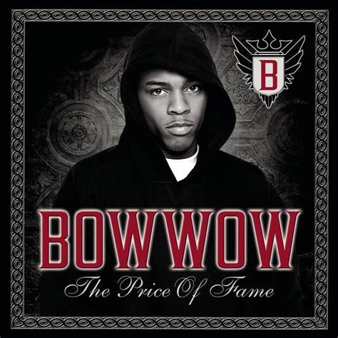 New Single From Bow Wow Outta My System by Bow Wow Price Of Fame Lyrics Genius Lyrics