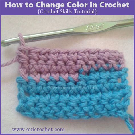 oui crochet how to change color in crochet crochet