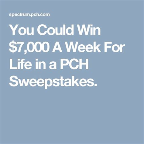 Pch Win 7000 A Week For Life - 439 best images about i want to win on pinterest search cash prize and publisher