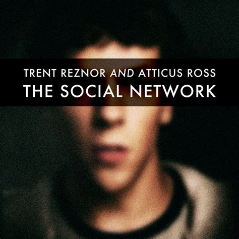 film the social network adalah the social network soundtrack from the motion picture by