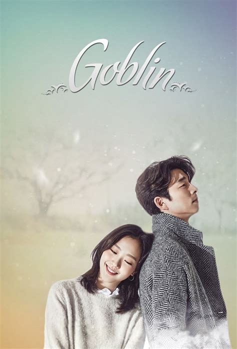 film goblin korea goblin tv series 2016 2017 posters the movie