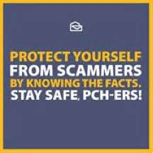 Pch Scams - important message protect yourself from scammers pch blog
