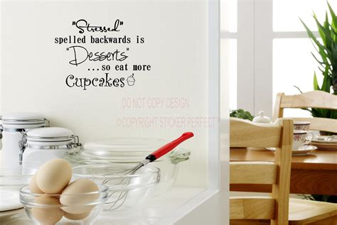 Stressed spelled backwards is desserts so eat more cupcakes cute vinyl wall decal quotes sayings