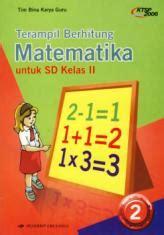 30 Menit Pandai Berbahasa Inggris Untuk Smama Kelas Xii teril berhitung matematika untuk sd kelas ii jilid 2