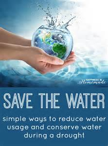 Save the water ways to help conserve water happiness is homemade