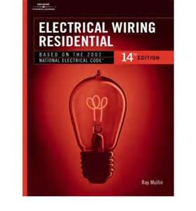 electrical wiring residential residential c mullin 9780766832855