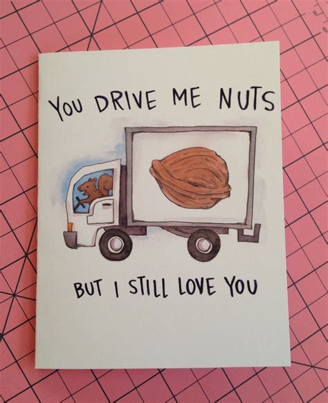 drive you nuts you drive me nuts but i still love you squirrel valentine