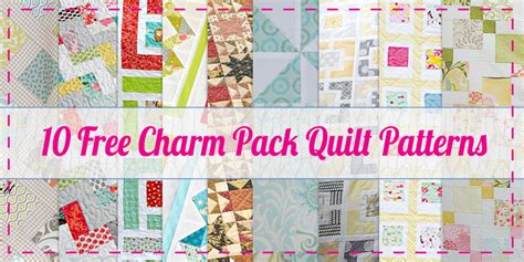 Free Quilt Patterns Using Charm Packs 10 free charm pack quilt patterns easy quilt patterns