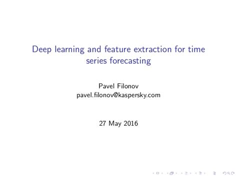 Time Series Financial Market Forecasting 1 learning and feature extraction for time series forecasting