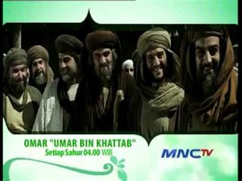 download film umar bin khattab di mnc tv full download film omar series mengingatkan orang perut