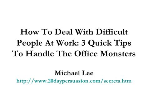 How To Deal With Difficult how to deal with difficult at work 3 tips to
