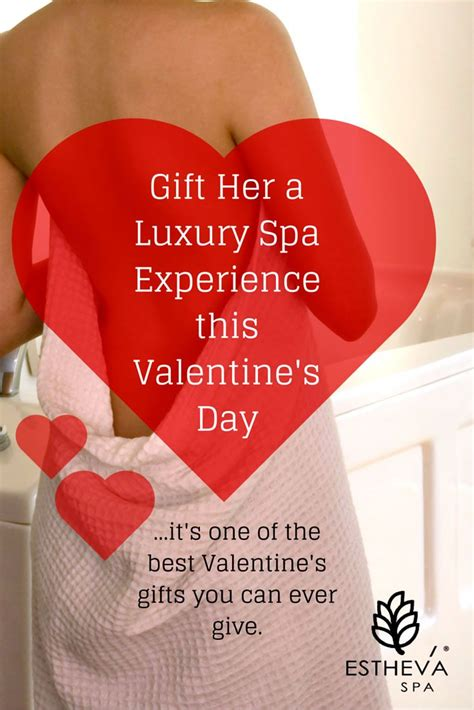 valentines experience days a luxury spa experience is one of the best s day