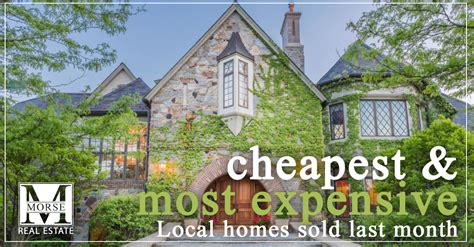 cheapest house in america most expensive and cheapest homes sold in july morse