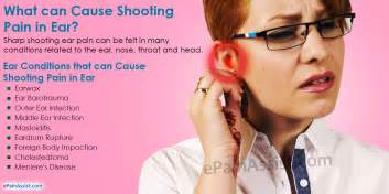 what can cause shooting in ear