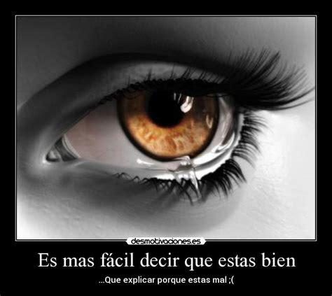 imagenes de ojos que enamoran es mas f 225 cil decir que estas bien desmotivaciones