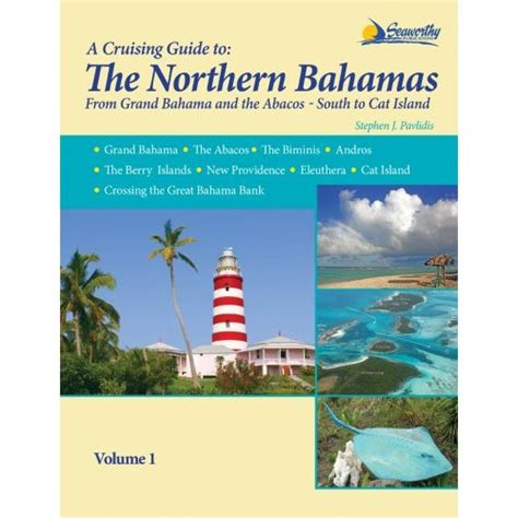 the cruising guide to the northern leeward islands books a cruising guide to the northern bahamas cruising guides