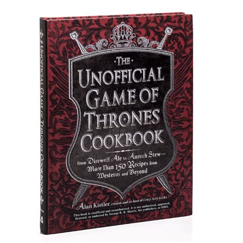 the unofficial game of the unofficial game of thrones cookbook thinkgeek