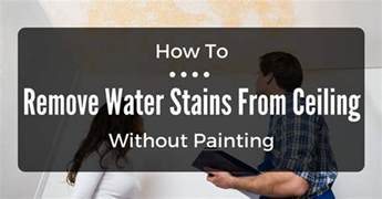 how to remove water stains from ceiling without painting