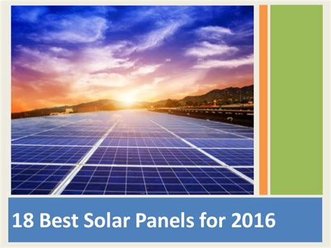 best use for solar panels at home 18 best solar panels for 2016