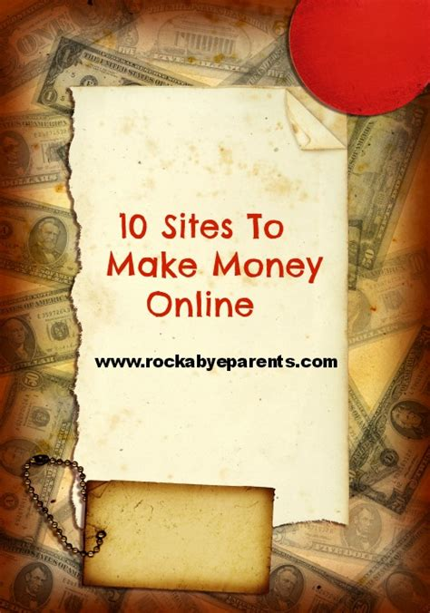Sites To Make Money Online - 10 sites to make money online