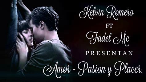 imagenes de amor y pasion kelvin romero ft fadel amor pasion y placer prod