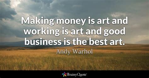 3 Great Make Money At Money Quotes Brainyquote