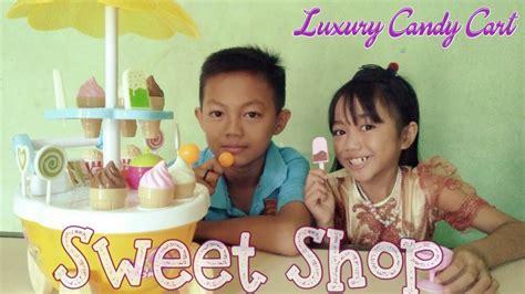 mainan anak perempuan quot sweet shop luxury cart quot unboxing