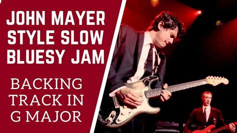 video backing track in g major style slash slow blues jam john mayer style backing track in g youtube