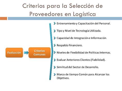 buscador de proveedores criterios para la selecci 243 n de proveedores en log 237 stica