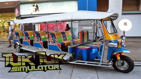 tuc tuc for sale amazing tuk tuk taxi simulator