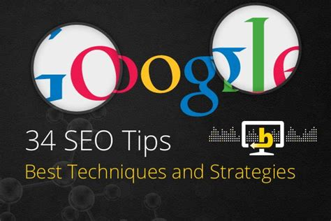 Search Optimization Techniques by 34 Search Engine Optimization Tips Best Seo Strategies