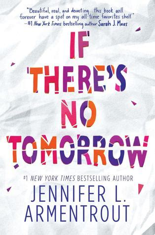 if there s a will books if there s no tomorrow by l armentrout reviews