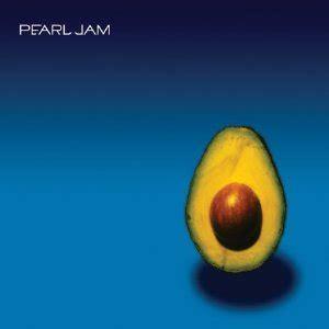 traduzione testi pearl jam pearl jam avocado record testi e traduzioni