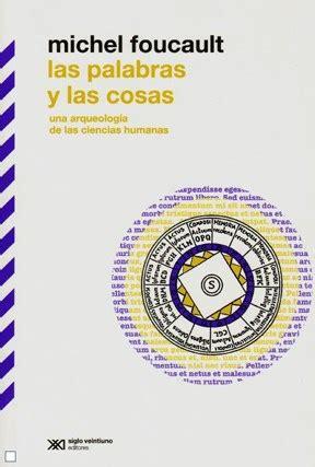 libro foucault y la teoria las palabras y las cosas por foucault michel 9789876290500 c 250 spide com