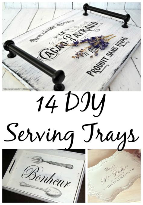 diy tray 14 diy serving tray ideas the graphics