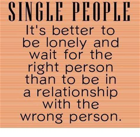 quotes about single people quotes on single and relationship collection of inspiring quotes sayings images