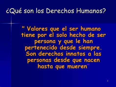 cuales son derechos humanos derechos humanos que son