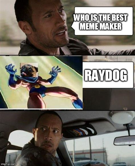 Best Meme Generator - the rock driving meme imgflip