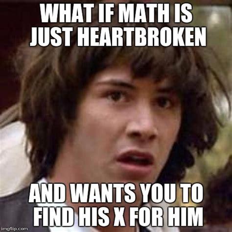 Heartbroken Meme - conspiracy keanu meme imgflip