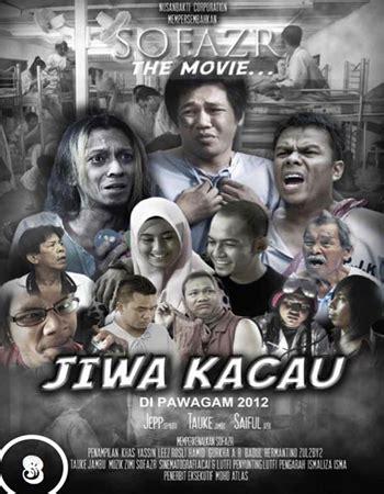 film malaysia dua hati satu jiwa tonton sofazr the movie jiwa kacau full movie online