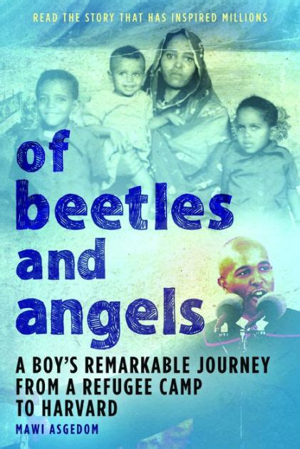 libro refugee boy of beetles and angels a boy s remarkable journey from a refugee c to harvard by mawi asgedom