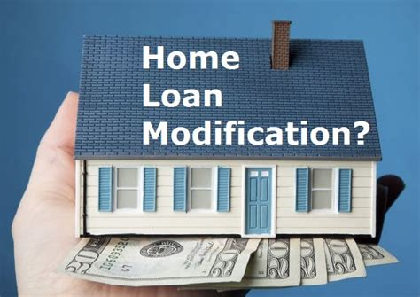 what is a home loan modification money looms