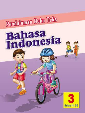 Lpr B Indonesia Smp Jl 3 Ktsp pbt bahasa indonesia sd kelas 3 ktsp