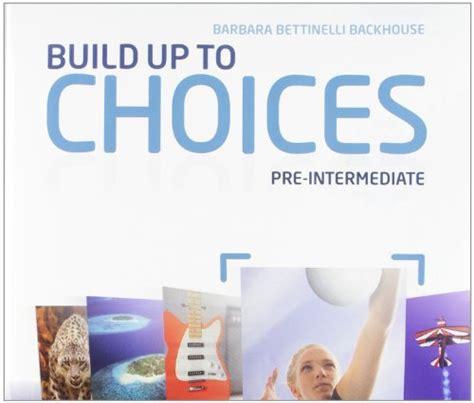 Longman Language To Go Pre Intermediate Students Book choices pre intermediate student s book workbook build up con espansione per le