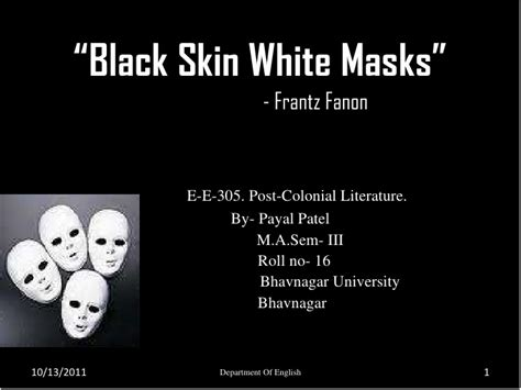 Themes Of Black Skin White Masks | black skin white masks by frantz fanon
