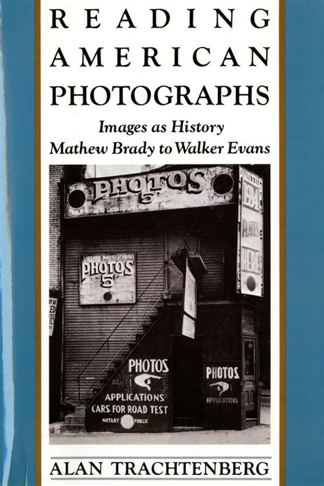 reading light walker evans american photographs reading american photographs alan trachtenberg macmillan