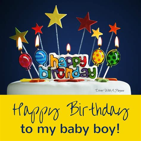 Happy Birthday To My Baby Boy Quotes Happy Birthday To My Baby Boy Divas With A Purpose
