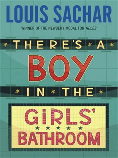 there is a boy in the girls bathroom louis sachar 183 overdrive ebooks audiobooks and videos